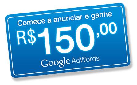 Ganhe 150 reais para anunciar no Adwords!