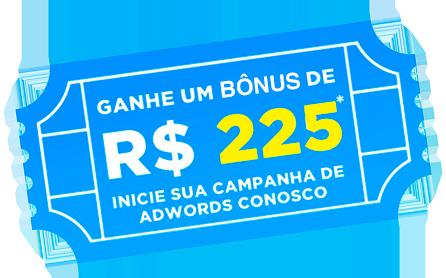 Bônus de R$225,00 no Google Ads